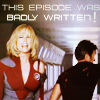 "muccamukk: Gwen yelling in outrage while Jason runs away. Text: ""This episode was badly written!"" (Galaxy Quest: Badly Written!)"