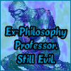 masqthephlsphr: (ex-philosophy prof - alliterator)