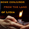 lilliburlero: hands, a zippo lighter, text from Euripedes Bacchae 'some conjuror from the land of Lydia' (bacchae)