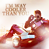 calime: IM2 Tony lounging in suit w sunglasses, text I'm way cooler than you (cooler than you Tony)