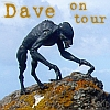 dave_future_predator: (Dave on Tour)