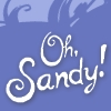"nenya_kanadka: text exclaming ""Oh, Sandy!"" (Comfortable Courtesan Sandy)"