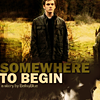 "blue_bells: BY <lj user=""chosenfire28""> (Supernatural :: Somewhere to Begin - dar)"