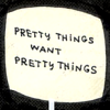 sistabro: (want pretty things)
