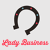 helloladies: Horseshoe icon with the words Lady Business underneath. (right now!)