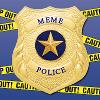sunnymodffa: gold Meme Police badge over crime scene tape (meme police!)