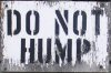 av8rmike: Sign from railroad yard: DO NOT HUMP (hump)