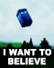 av8rmike: Flying TARDIS on UFO poster, text: I want to believe (believe)