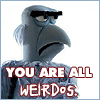 james: sam the eagle saying you are all weirdos (weirdos)