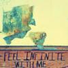 """avia: Text: """"feel infinite with me"""". (feel infinite with me)"""