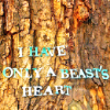 "avia: Text, blue letters on a tree trunk: ""I have only a beast's heart"". (only a beast's heart)"