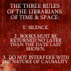 recessional: the three rules of the librarians of time and space (too long to fit) (school; navigating l-space)