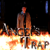 angels_trap: (Angel's Trap - Cas in ring of holy fire)