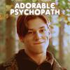 glass_ofchianti: (Adorable psychopath)