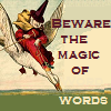 capriuni: Illustration of M. Goose riding a gander; caption reads: Beware the magic of words (mother goose)