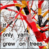 "lizcommotion: text: ""If only yarn grew on trees"" with a photo of trees that have been yarn bombed (covered with knitted yarn) (yarn trees)"