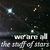 "syntaxofthings: Stars with the description ""We are all the stuff of stars"" ([Planetary] Stuff of stars)"