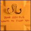 via_ostiense: two-pronged door hook. text: drunk octopus wants to fight you (octopus)