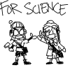 "tragedy_virus: Lucca (from Chrono Trigger) and Emma Skye high-fiving, with ""for science"" over their heads. (for science!)"