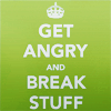 "attie: English WW2 poster-style ""Get Angry and Break Stuff"" (misc - get angry and break stuff)"