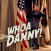 sid: (Jack Whoa Danny)