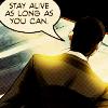 venusinchains: (stay alive (mirandafox @ lj))