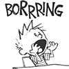 prodigy: Calvin from Calvin & Hobbes declaring something officially BOOORING (booooring)