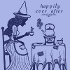 "vorpal: Illustration of a witch drinking tea with the words ""Happily Ever After"" (happily ever after)"