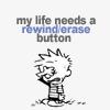 theideagirl: (Calvin & Hobbes | Calvin | rewind/erase)