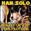 non_horation: (Han Solo Would Cry)