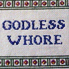 ivorygates: (5. GEN: GODLESS WHORE SAMPLER)