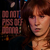 jetpack_monkey: (Donna Noble - Don't Piss Her Off)