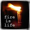 dydan: (fire is life)