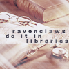 fawkesfires: (ravenclaw ♔ do it in libraries!)