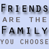 ariestess: (friends are chosen family -- from kibbsl)