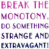 immlass: (break the monotony)