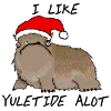 katherine: The Alot (a shaggy brown beast) wearing a santa hat. Words: I LIKE YULETIDE ALOT (alot, yuletide, santa hat on alot)
