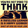 vorko: (mindless workers unite)