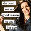 "nenya_kanadka: Vala Mal Doran (Stargate: SG1), text: ""She could see no good reason to act her age"" (Stargate Vala act her age)"