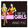 """2brokegirlsandfic: Max and Caroline and the text """"2 Broke Girls And Fic"""" (Community Default)"""