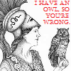 sheistheweather: (Athena, I Have An Owl So You're Wrong)