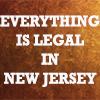 "jesse_the_k: From ""Hamilton"" the key phrase ""Everything is Legal in New Jersey"" (HAM NJLegal)"