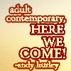 chaosmanor: text= adult contemporary, here we come (adult contemporay)